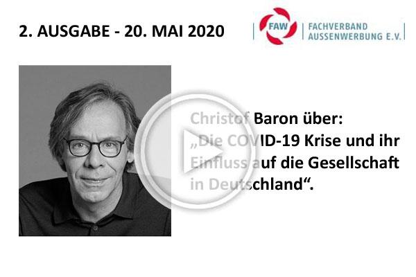 """FAW Podcast: Christof Baron: """"Die COVID-19 Krise und ihr Einfluss auf die Gesellschaft in Deutschland""""."""